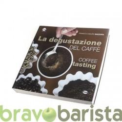 LA DEGUSTAZIONE DEL CAFFE'