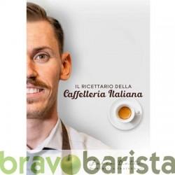 RICETTARIO DELLA CAFFETTERIA ITALIANA