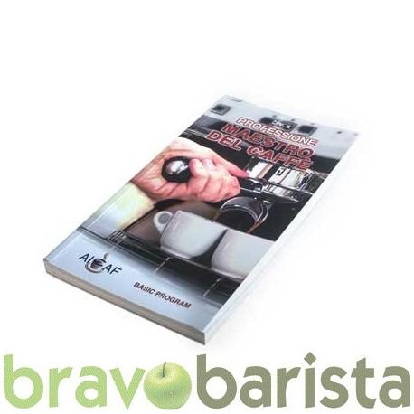 PROFESSIONE MAESTRO DEL CAFFE'